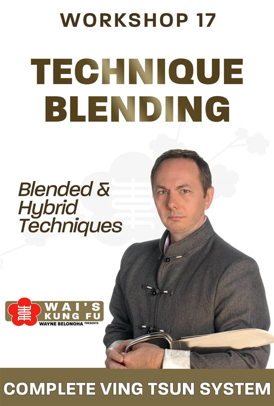 (Download Only!) - Wayne Belonoha - WBVTS - Technique Blending - Blended and Hybrid Techniques