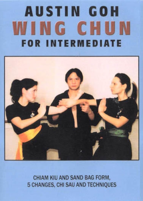 Austin Goh - DVD 02:  Wing Chun for Intermediate