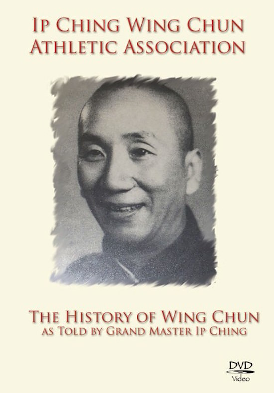 Ip Ching - History of Wing Chun DVD