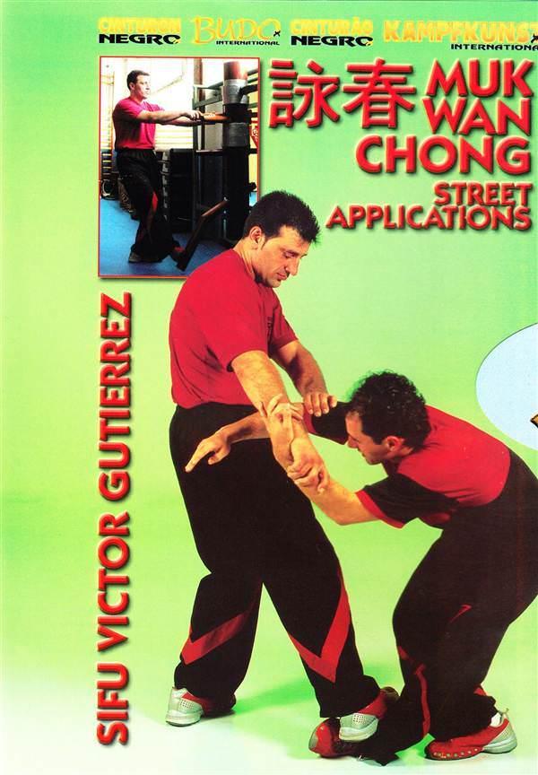 Download Victor Gutierrez Wing Tsun 10 Muk Wan Chong Street Applications