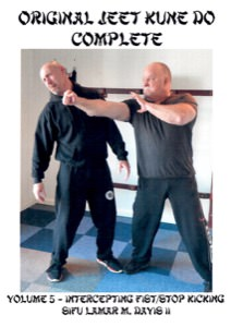 Lamar Davis - Original Jeet Kune Do Complete 5/20 - Intercepting Fist / Stop Kicking
