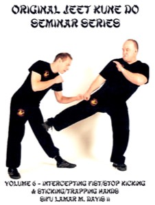 Lamar Davis - Original Jeet Kune Do Seminars Vol 6 - Intercepting Fist/Stop Kicking & Sticking/Trapping Hands