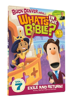 What's in the Bible? Vol 7 Exile and Return