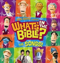 Buck Denver Presents...What's in the Bible? The Songs