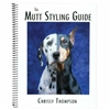 Mutt Styling Guide by Chrissy Thompson Book