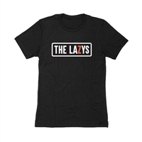The Lazys T-Shirt