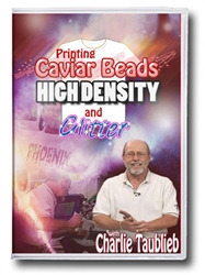 Printing High Density, Caviar Beads & Glitter featuring Charlie Taublieb