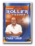 Using Roller Frames featuring Charlie Taublieb