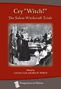 "Cry ""Witch"": Salem Witchcraft Trail"