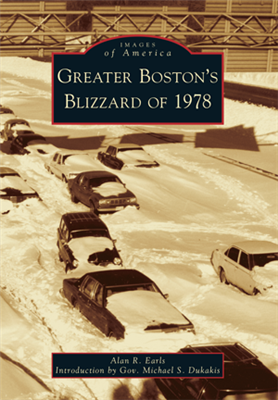 Arcadia Publishing--Greater Boston's Blizzard of 1978