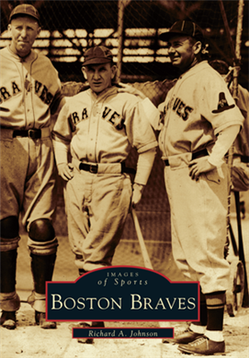 Arcadia Publishing - Boston Braves