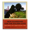 Book - New Guardians for the Golden Gate