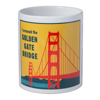 Mug - I Crossed the Golden Gate Bridge