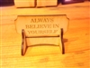 """Always Believe In Yourself "" Miniature Desktop Sign"
