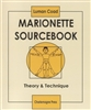 Marionette Sourcebook: Theory & Technique