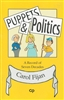 Puppets & Politics: A Record of Seven Decades