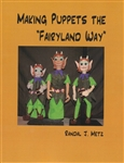"Making Puppets the ""Fairyland Way"""