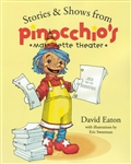 Stories & Shows from Pinocchio's Marionette Theater