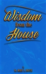 """Wisdom from the House"" workbook"