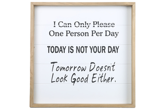 "UTC17122 Wood Square Wall Art with Printed ""TODAY IS NOT YOUR DAY"" and Metal Sawtooth Back Hangers Painted Finish White"