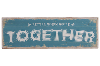"UTC39629 Wood Rectangle Wall Art with White Printed ""Better When We're Together"" Writing and 2 Small Metal Back Sawtooth Hangers Washed Finish Brown"