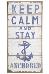 "UTC57915 Wood Rectangle Wall Art with Printed ""Keep Calm and Stay Anchored"" Design Distressed Finish Beige"