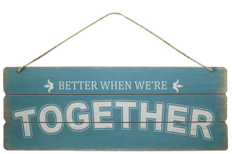 "UTC58621 Wood Rectangle Wall Art with Printed ""BETTER WHEN WE'RE TOGETHER"", Rounded Corners and Front Top Rope Hanger Smooth Finish Sky Blue"