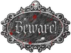 """Beware"" Large Sign"