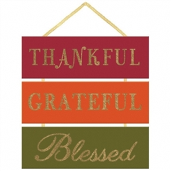Thankful, Grateful, Blessed Medium Sign | Party Supplies