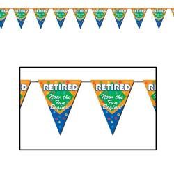 Retired Now The Fun Begins Pennant Banner