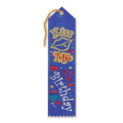 Kiss Me, It's My Birthday Award Ribbon