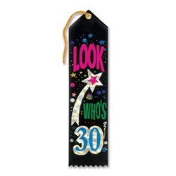 Look Who's 30 Award Ribbon