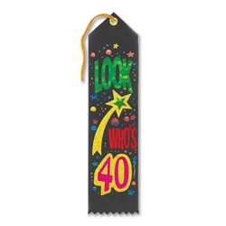 Look Who's 40 Award Ribbon