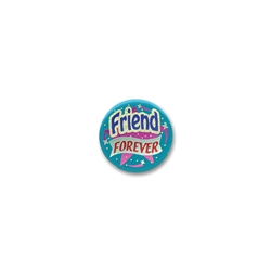 Friend Forever Satin Button