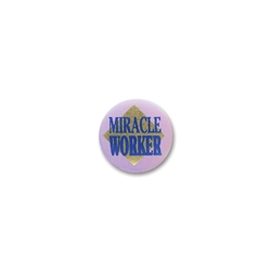 Miracle Worker Satin Button