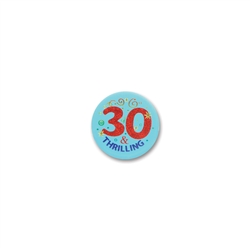 30 & Thrilling Satin Button