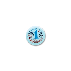 My 1st Birthday Satin Button