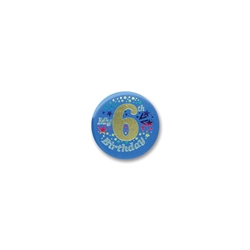 My 6th Birthday Satin Button