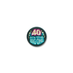 40 It's the Big One Satin Button