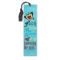 Faith Is Knowing That He Will Jeweled Bookmark Ribbon