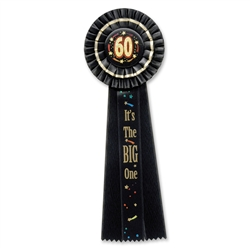 60 It's The Big One Deluxe Rosette