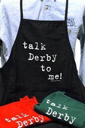 """Talk Derby To Me"" Apron Black 