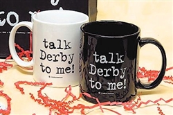"""Talk Derby To Me"" Ceramic Mug 