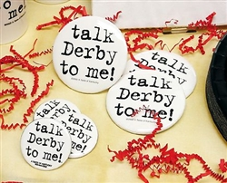 """Talk Derby To Me"" Buttons 