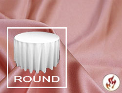 "Rental Fire Retardant 90"" Satin Lamour Round Tablecloth"