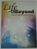 Life and Beyond (English)