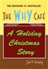 The Why Cafe Christmas Story