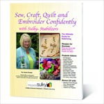 Sew, Craft, Quilt And Embroider Confidently
