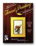 Thread Painting Book by Joyce Drexler