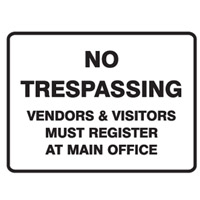 NO TRESPASSING VENDORS &..